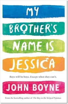 my-brothers-name-is-jessica-john-boyne